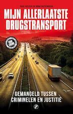 Mijn allerlaatste drugstransport - Paul Koning, Arno Ruitenbeek (ISBN 9789089755117)