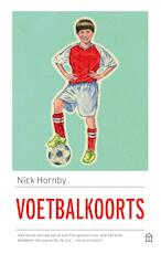 Voetbalkoorts - Nick Hornby (ISBN 9789046705391)