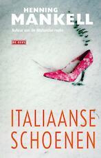 Italiaanse schoenen - Henning Mankell (ISBN 9789044536379)