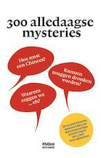 300 alledaagse mysteries - Juliette Vasterman, Eppo Köning (ISBN 9789046820490)