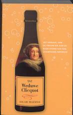 De weduwe Clicquot - TilarJ. Mazzeo (ISBN 9789047201281)