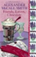 Friends, lovers, chocolate - Alexander McCall Smith (ISBN 9780349119175)