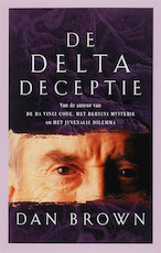 De Delta deceptie - Dan Brown (ISBN 9789024527922)