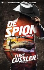 De spion - Clive Cussler, Justin Scott (ISBN 9789044350920)