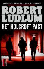 Het Holcroft Pact - Robert Ludlum (ISBN 9789021014876)