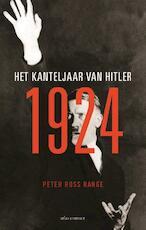 1924 - het kanteljaar van Hitler - Peter Ross Range ; Peter Range (ISBN 9789045032153)