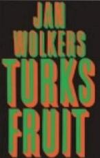 Turks fruit - Jan Wolkers (ISBN 9789029037457)
