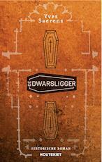 De dwarsligger - Yves Saerens (ISBN 9789089244734)