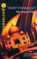 The Sirens of the Titan - Kurt Vonnegut (ISBN 9781407239958)