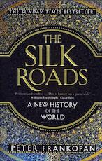 Silk Roads - Peter Frankopan (ISBN 9781408839997)