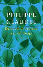 De boom in het land van de Toraja - Philippe Claudel (ISBN 9789023498865)