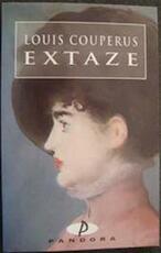 Extaze - L. Couperus, H.T.M. van Vliet