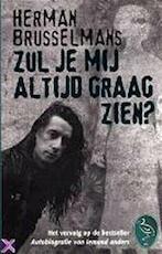 Zul je mij altijd graag zien? - Herman Brusselmans (ISBN 9789057133886)