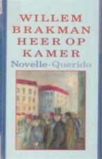Heer op kamer - Willem Brakman (ISBN 9789021453996)