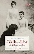 Cécile en Elsa, strijdbare freules - Elisabeth Leijnse (ISBN 9789044537918)