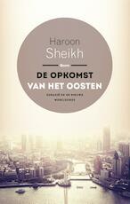 De opkomst van het Oosten - Haroon Sheikh (ISBN 9789461278357)