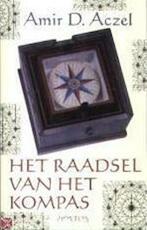 Het raadsel van het kompas - Amir D. Aczel (ISBN 9789044600247)