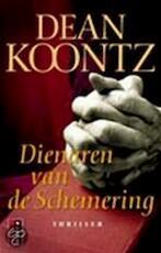 Dienaren van de Schemering - Dean Ray Koontz, Jacques Meerman (ISBN 9789024547012)