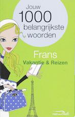 Van Dale Taalgids / Frans vakantie & reizen - Unknown (ISBN 9789066489288)