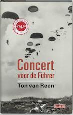 Concert voor de Führer - Ton van Reen (ISBN 9789044506020)