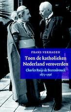 Toen de katholieken Nederland veroverden - Frans Verhagen (ISBN 9789461276544)