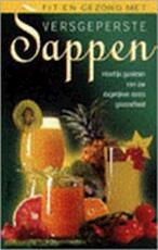 Fit en gezond met versgeperste sappen - S. Tyberg (ISBN 9789024374984)