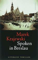 Spoken in Breslau - Marek Krajewski (ISBN 9789055158331)