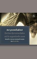 Het gruwelkabinet : Dertien horrorverhalen uit de negentiende eeuw - Ivo de Wijs, Erica van Boven, Olf Praamstra (ISBN 9789025367817)