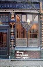 Slang, Esculaap en Gaper - Ton Schoenmakers, Jorien Jas (ISBN 9783907946985)