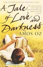 A Tale of Love and Darkness - Amos Oz (ISBN 9780099450030)
