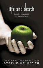 Life and Death - Stephenie Meyer (ISBN 9780349002934)