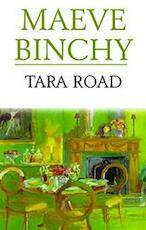 Tara Road - Maeve Binchy (ISBN 9780752814476)