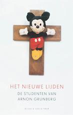 Het nieuwe lijden - Arnon Grunberg (ISBN 9789038890128)