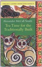 Tea Time for the Traditionally Built - Alexander MacCall Smith (ISBN 9780349119977)