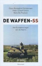 De Waffen SS - Claus Bundgård Christensen, Niels Bo Poulsen, Peter Scharff Smith (ISBN 9789061007203)