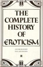The Complete History of Eroticism - P. O. / HENNINGSEN Brusendorff (ISBN 9780890096178)
