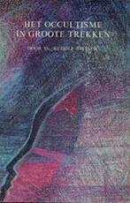 Het occultisme in groote trekken - Rudolf Steiner