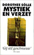 Mystiek en verzet - Dorothee Sölle, Harmina van der Vinne (ISBN 9789025947620)