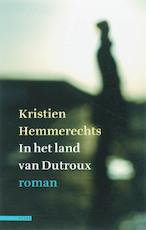 In het land van Dutroux - K. Hemmerechts (ISBN 9789045002736)