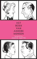 Het boek van andere mensen - Zadie Smith (ISBN 9789023426929)