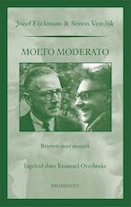 Molto Moderato - Jozef Eijckmans, Simon Vestdijk