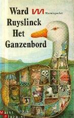Het ganzenbord - Ward Ruyslinck (ISBN 9789022304341)