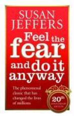 Feel the Fear and Do it Anyway - Susan Jeffers (ISBN 9780091907075)