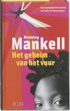Het geheim van het vuur - Henning Mankell (ISBN 9789044509809)