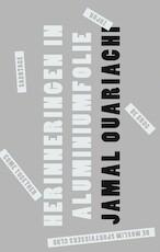 Herinneringen in aluminiumfolie - Jamal Ouariachi
