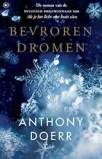 Bevroren dromen - Anthony Doerr (ISBN 9789044352221)