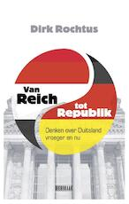 Van Reich tot Republik - Dirk Rochtus (ISBN 9789082567304)