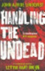 Handling the Undead - John Ajvide Lindqvist (ISBN 9781847249906)