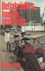 Betjakrijders, hoeren, generaals en andere politici - Wiecher Hulst (ISBN 9789025806057)
