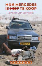 Mijn mercedes is niet te koop - Jeroen van Bergeijk (ISBN 9789046702772)